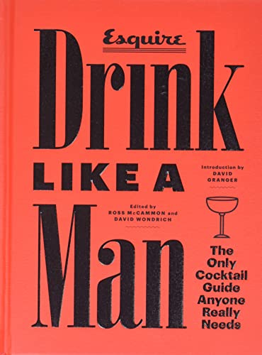 Esquire: Drink Like a Man