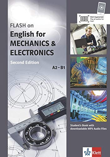 FLASH on English for MECHANICS & ELECTRONICS A2-B1: Student's Book with downloadable MP3 Audio Files