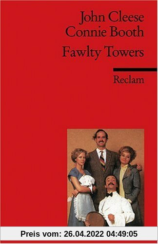 Fawlty Towers: Three Episodes. (Fremdsprachentexte): Three Episodes: The Germans / Communication Problems / Basil the Rat