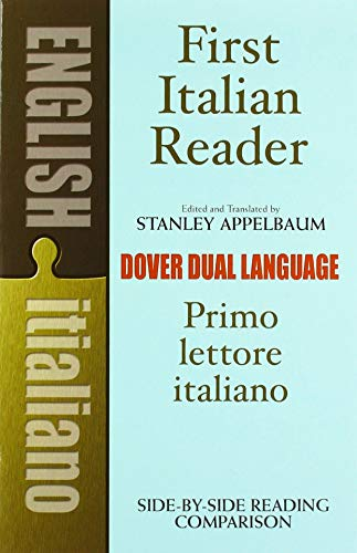 First Italian Reader: A Dual-Language Book: A Beginner's Dual-Language Book (Dual-Language Books) von Dover Publications Inc.