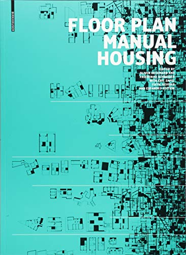 Floor Plan Manual Housing: Fifth, Revised and Explanded Edition von Birkhuser Verlag GmbH