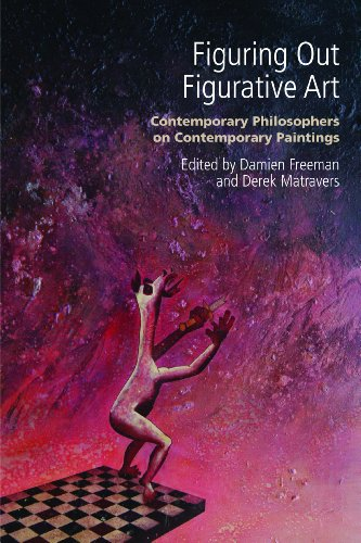 Freeman, D: Figuring Out Figurative Art: Contemporary Philosophers on Contemporary Paintings