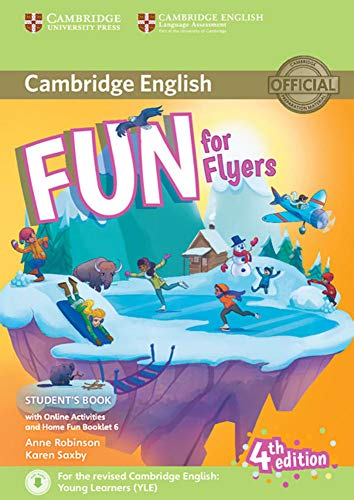 Fun for Flyers 4th Edition: Student's Book with Home Fun Booklet and online activities