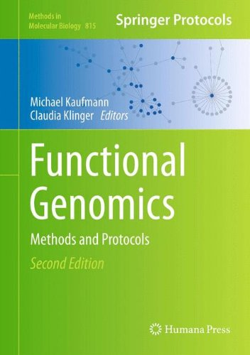 Functional Genomics: Methods and Protocols (Methods in Molecular Biology, Band 815) von Humana Press