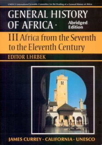 General History of Africa Volume 3: Africa from the 7th to the 11th Century (Musica Britannica,)