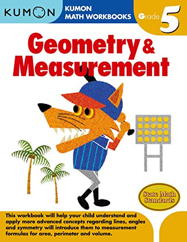 Geometry & Measurement, Grade 5 (Kumon Math Workbooks Grade 5)
