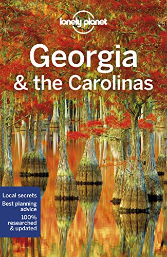 Georgia & the Carolinas (Lonely Planet Travel Guide) von Lonely Planet Publications