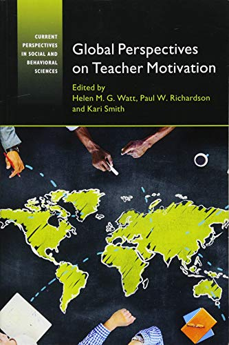 Global Perspectives on Teacher Motivation (Current Perspectives in Social and Behavioral Sciences) von Cambridge University Press