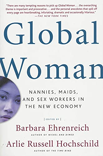 Global Woman: Nannies, Maids, and Sex Workers in the New Economy von Macmillan USA