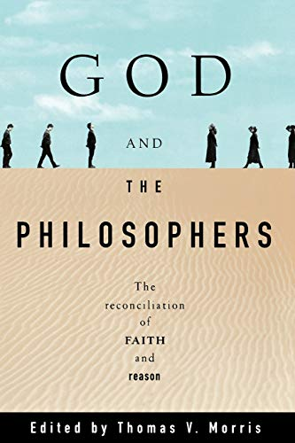 God and the Philosophers: The Reconciliation of Faith and Reason (Oxford Paperbacks) von Oxford University Press