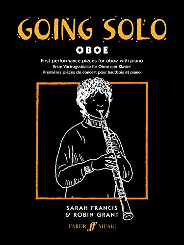 Going Solo -- Oboe: (Oboe and Piano) (Faber Edition: Going Solo) von Faber Music