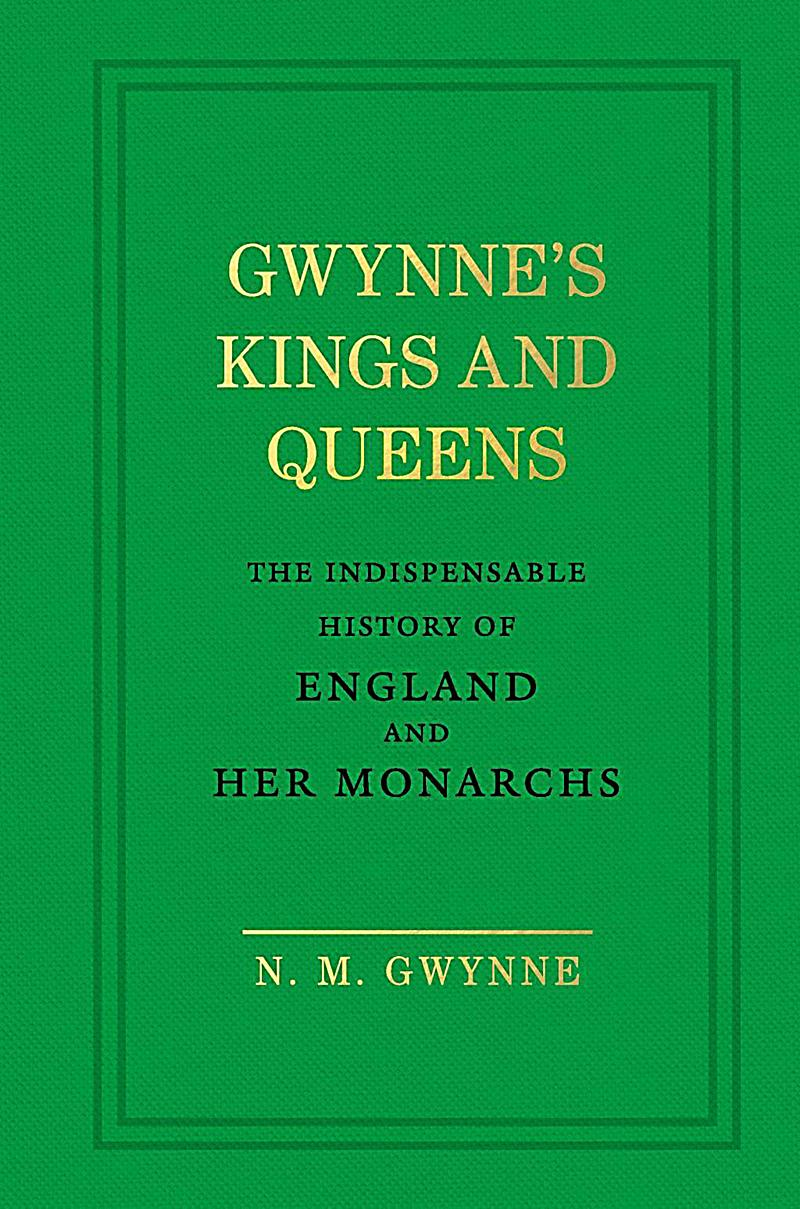 Gwynne, N: Gwynne's Kings and Queens