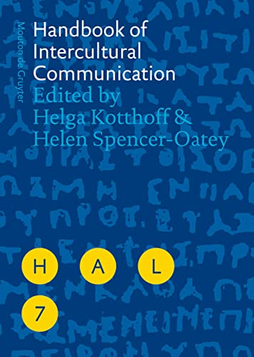 Handbook of Intercultural Communication (Handbooks of Applied Linguistics [HAL], Band 7) von Walter de Gruyter