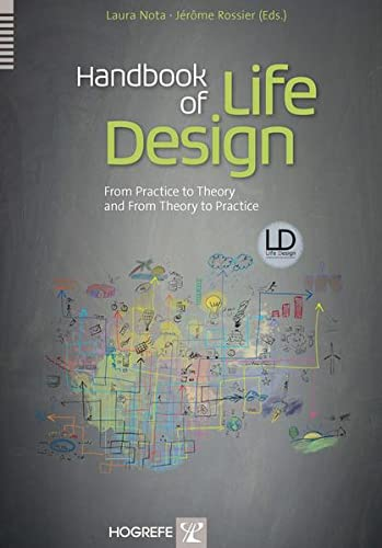 Handbook of Life Design: From Practice to Theory and from Theory to Practice von Hogrefe Publishing