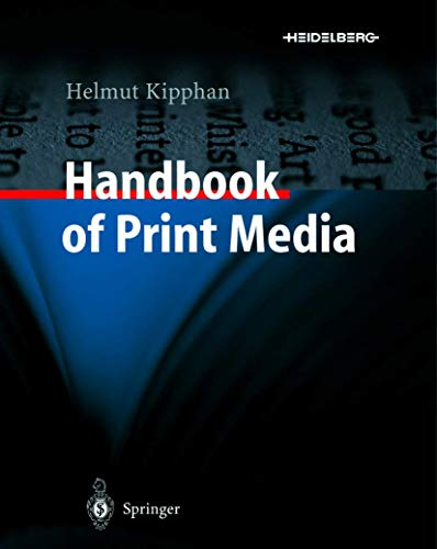Handbook of Print Media: Technologies and Production Methods von Springer