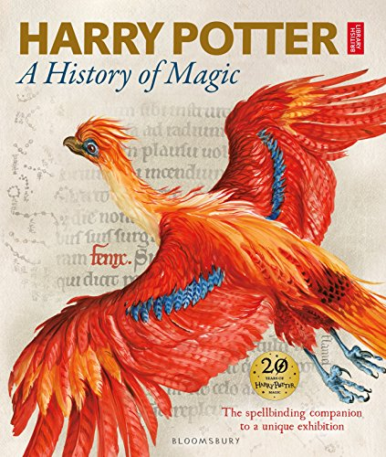 Harry Potter - A History of Magic: The Book of the Exhibition von Bloomsbury UK