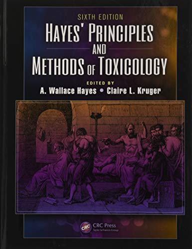 Hayes' Principles and Methods of Toxicology