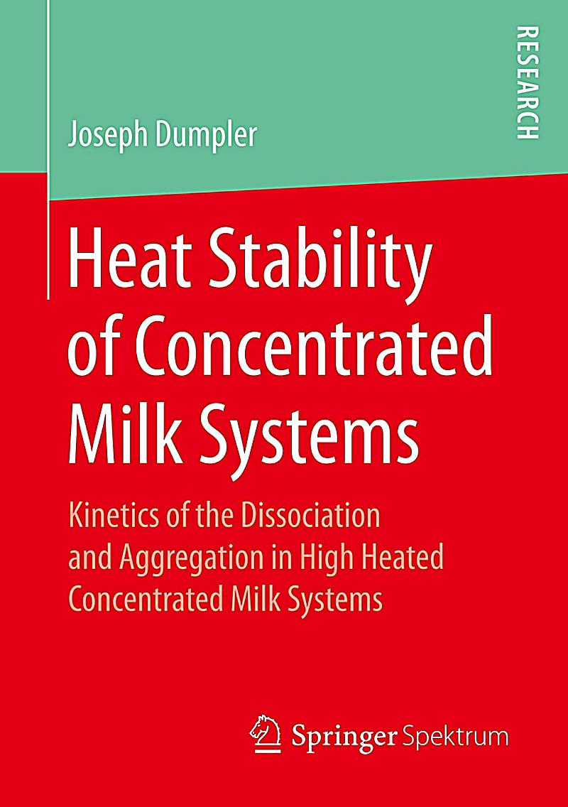 Heat Stability of Concentrated Milk Systems