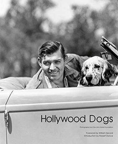 Hollywood Dogs: Photographs from the John Kobal Foundation von ACC Art Books