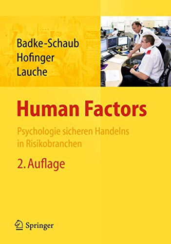 Human Factors: Psychologie sicheren Handelns in Risikobranchen
