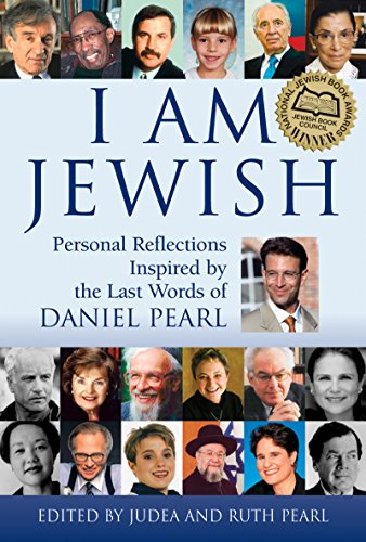 I am Jewish: Personal Reflections Inspired by the Last Words of Daniel Pearl von Jewish Lights Publishing
