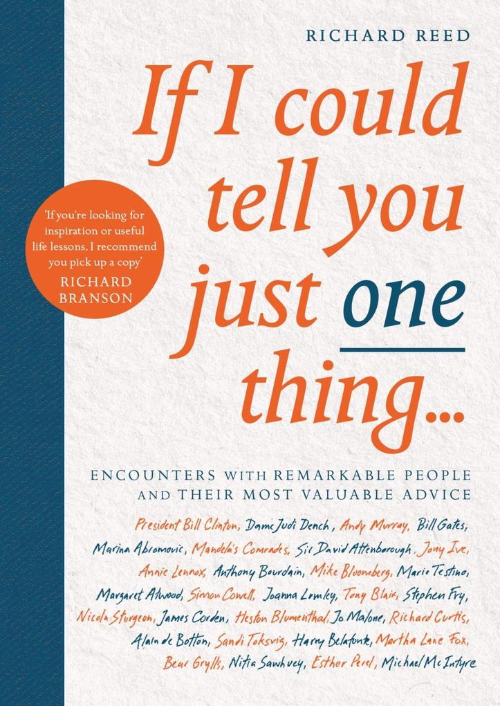 If I Could Tell You Just One Thing... von Canongate Books Ltd.