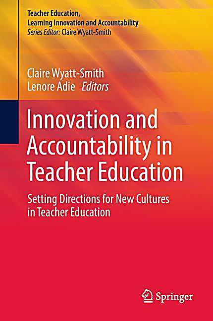 Innovation and Accountability in Teacher Education