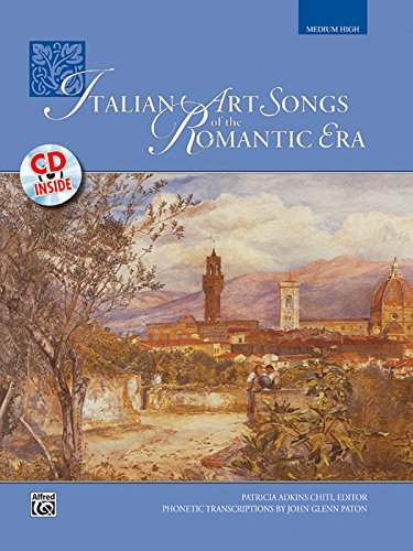 Italian Art Songs of the Romantic Era: Medium High Voice, Book & CD von Alfred Music