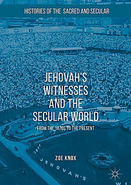 Jehovah's Witnesses and the Secular World