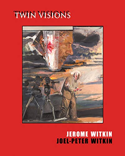 Jerome Witkin, Joel-Peter Witkin - Twin Visions +CD