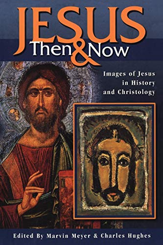 Jesus Then and Now von Trinity Press International