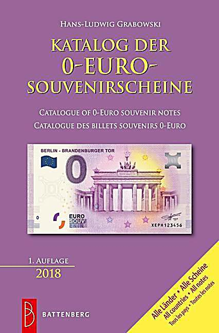 Katalog aller 0-Euro-Souvenirscheine / Catalogue of 0-Euro Souvenir Notes / Catalogue des Billets Souvenirs 0-Euro