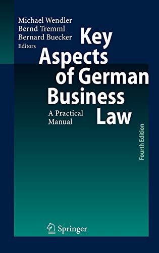 Key Aspects of German Business Law: A Practical Manual von Springer, Berlin