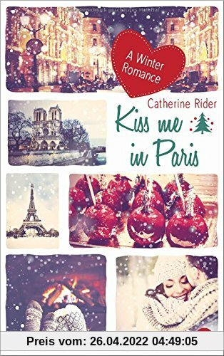 Kiss me in Paris: A Winter Romance