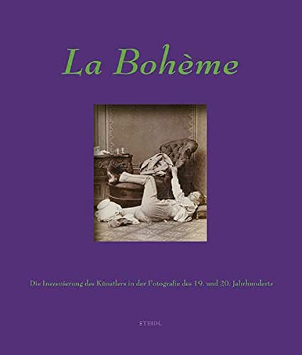La Bohème: Artists in the 19th and 20th century photography