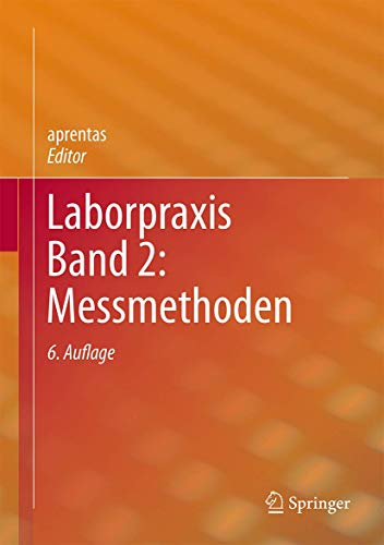 Laborpraxis Band 2: Messmethoden von Springer