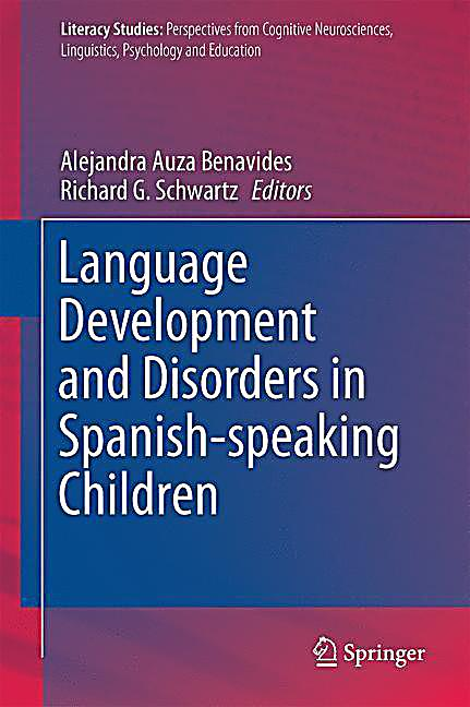 Language Development and Disorders in Spanish-speaking Children