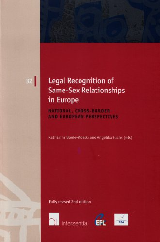 Legal Recognition of Same-Sex Relationships in Europe (European Family Law, Band 32) von Intersentia