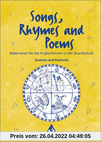 Lehrwerksunabhängige Zusatzmaterialien: Songs, Rhymes and Poems: Seasons and Festivals