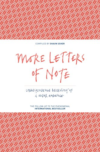 Letters of Note Vol. II