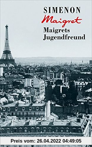 Maigrets Jugendfreund (George Simenon)