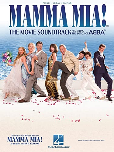 Mamma Mia!: The Movie Soundtrack Featuring the Songs of Abba (Piano Vocal Guitar) von Hal Leonard