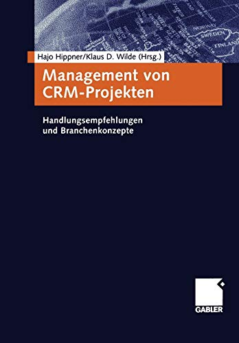 Management von CRM-Projekten (German Edition)