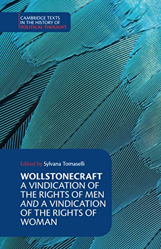 Mary Wollstonecraft: A Vindication of the Rights of Men and a Vindication of the Rights of Woman (Cambridge Texts in the History of Political Thought) von Cambridge University Press