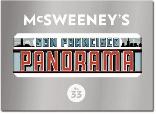 McSweeney's Issue 33: The San Francisco Panorama (McSweeney's Quarterly Concern) von McSweeney's