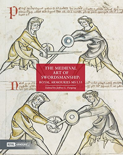 The Medieval Art of Swordsmanship: Royal Armouries MS I.33 von Trustees of the Royal Armouries