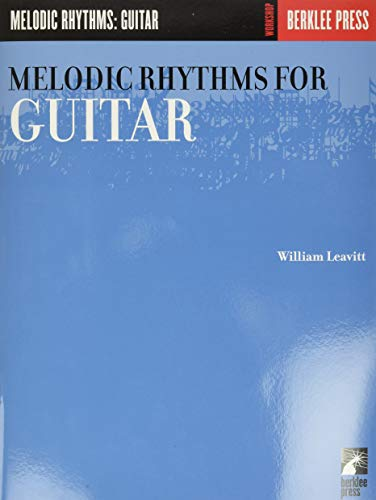 Melodic Rhythms for Guitar von Berklee Press Publications