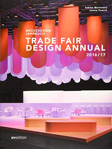 Messedesign Jahrbuch 2016/2017: Trade Fair Design Annual 2016/2017 von AV Edition GmbH