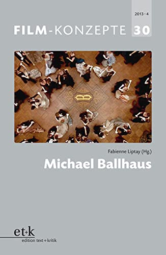 Michael Ballhaus (Film-Konzepte) von Edition Text + Kritik