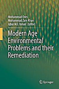 Modern Age Environmental Problems and their Remediation